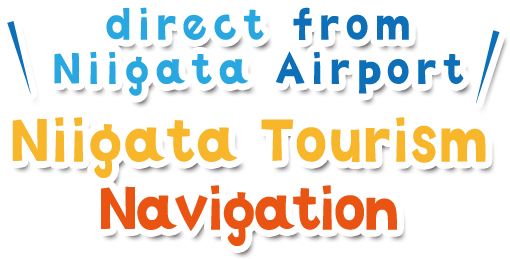 Niigata Tourism Navigation direct from Niigata Airport